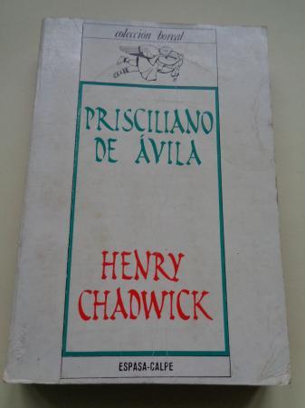 Prisciliano de Ávila. Ocultismo y poderes carismáticos en la Iglesia primitiva