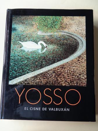 YOSSO. El cisne de Valbuxán