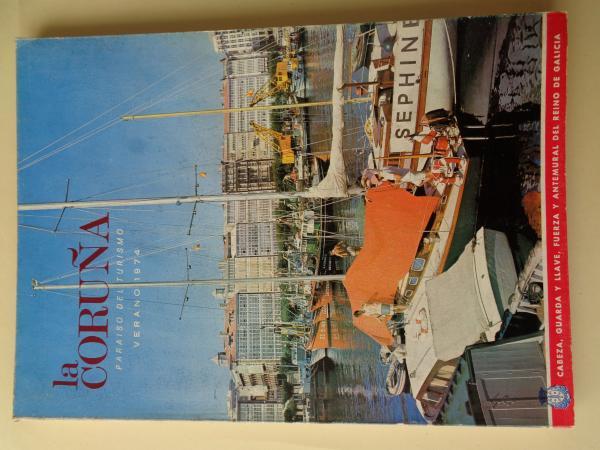 LA CORUÑA PARAISO DEL TURISMO. Verano 1974. Publicación anual