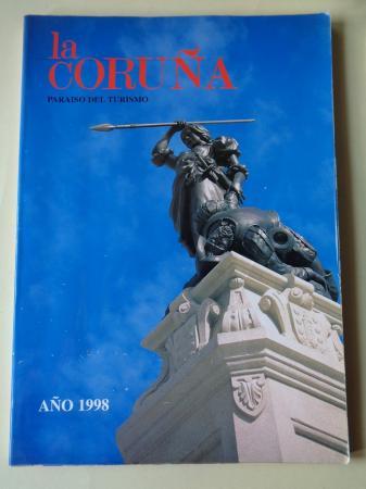 LA CORUÑA PARAISO DEL TURISMO. AÑO 1998. Publicación anual