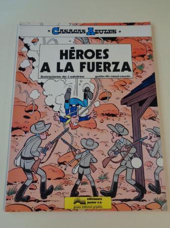 Héroes a la fuerza. Casacas Azules, nº 1