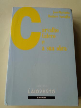 Carvalho Calero e a sua obra