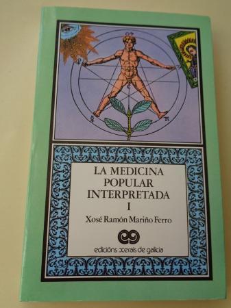 La medicina popular interpretada, I