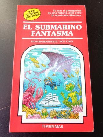 El submarino fantasma. Elige tu propia aventura, nº 19