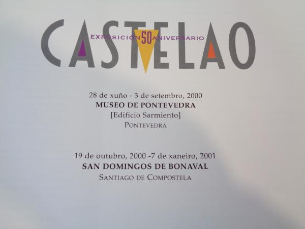 CASTELAO. EXPOSICIÓN 50 ANIVERSARIO, Fundación CaixaGalicia, Pontevedra, 2000 - Santiago de Compostela, 2001
