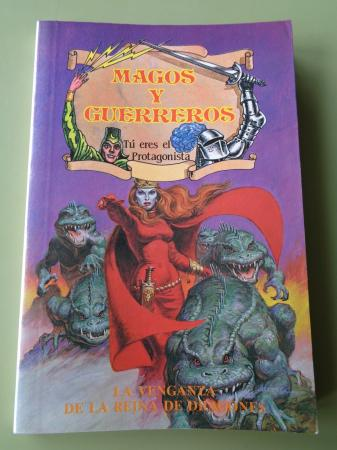 La venganza de la Reina de Dragones. Magos y Guerreros, nº 9