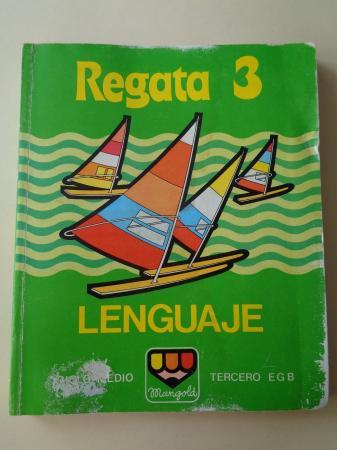 REGATA 3. Lenguaje. Ciclo medio. Tercero EGB (1982, Mangold)