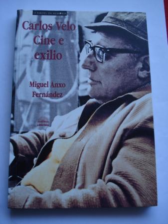 Carlos Velo. Cine e exilio