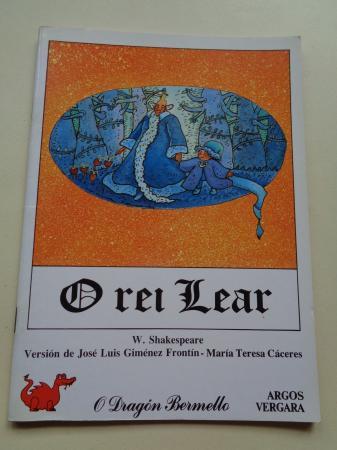O rei Lear (Tradución de Carlos Casares)