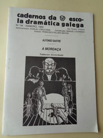 Cadernos de escola Dramática Galega, nº 94. Xaneiro, 1992: A mordaça