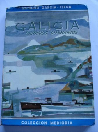 Galicia, caminos literarios
