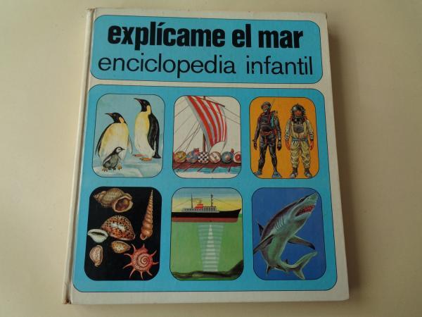 Explícame el mar. Enciclopedia infantil