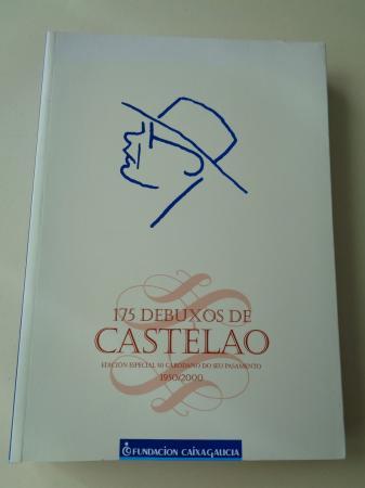 175 dibuxos de Castelao. Edición especial 50 cabodano do seu pasamento. 1950-2000