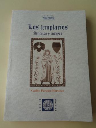 Los Templarios. Artículos y ensayos