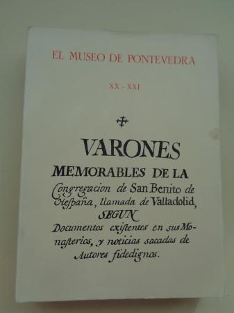 EL MUSEO DE PONTEVEDRA, XX - XXI. Varones memorables de la Congregación de San Benito (1966 - 1967)