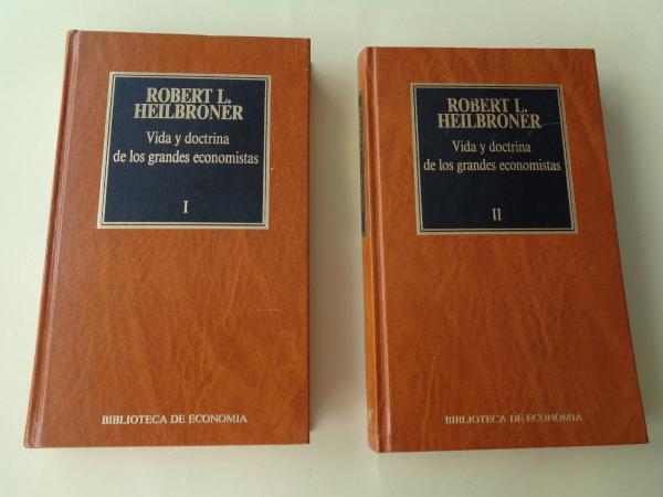 Vida y doctrina de los grandes economistas. 2 tomos
