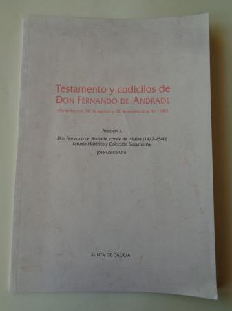 Testamento y codicilos de Don Fernando de Andrade (Pontedeume, 30 de agosto y 28 de septiembre de 1540)
