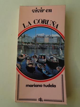 Vivir en La Coruña