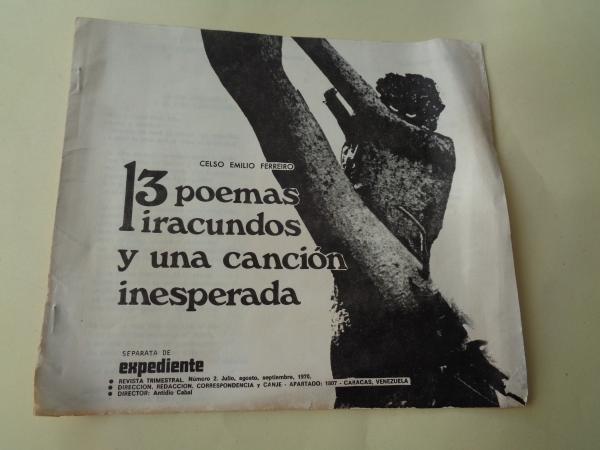 13 poemas iracundos y una canción inesperada (Separata de Expediente, Revista trimestral, nº 2 - Julio, agosto, septiembre, 1970)