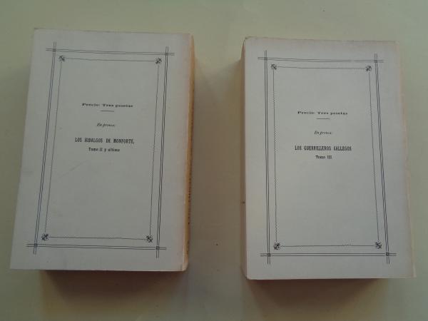 Los hidalgos de Monforte. 2 tomos (edición facsímil)