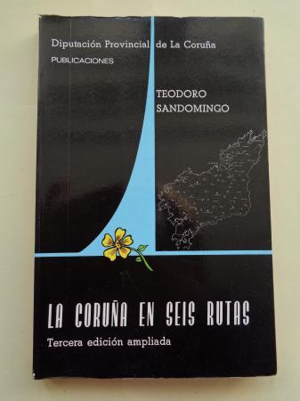 La Coruña en seis rutas (Guía de la provincia)