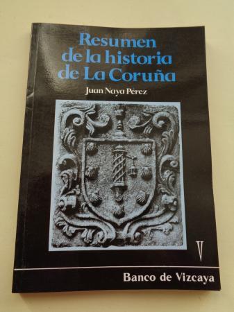 Resumen de la Historia de La Coruña