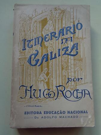 Itinerário na Galiza (Relato dum peregrino profano e saudoso)