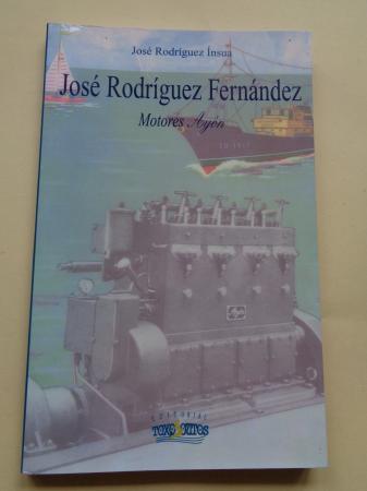 José Rodríguez Fernández. Motores AYÓN