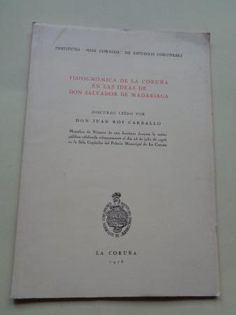 Fisignómica de La Coruña en las ideas de don Salvador de Madariaga