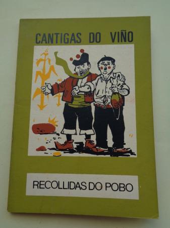 Cantigas do viño recollidas do pobo