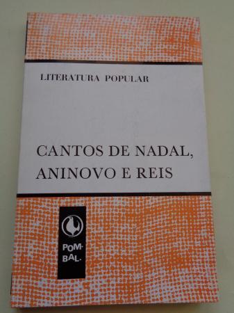 Cantos de Nadal, aninovo e Reis. Literatura popular
