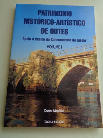 Patrimonio histórico-artístico de Outes. Apoio ó ensino do Coñecemento do Medio