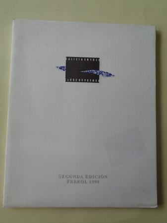 Galicia en foco. Clube de Prensa. Segunda Edición. Ferrol, 1990. Catálogo
