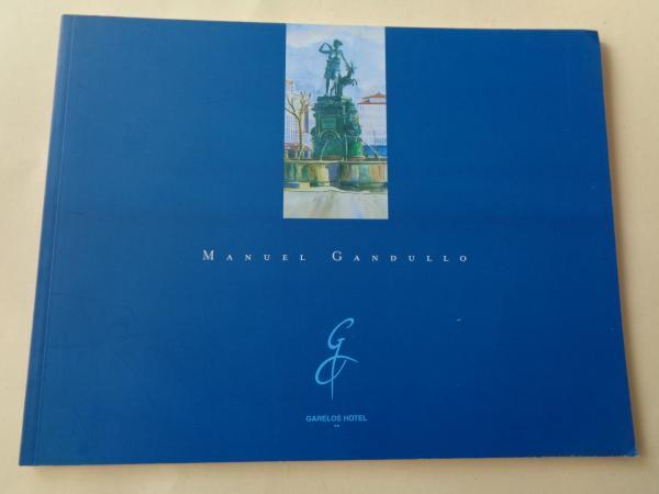 MANUEL GANDULLO. Catálogo exposición acuarelas
