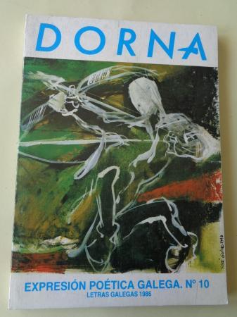 DORNA. REVISTA DE EXPRESIÓN POÉTICA GALEGA. Nº 10. Letras Galegas 1986