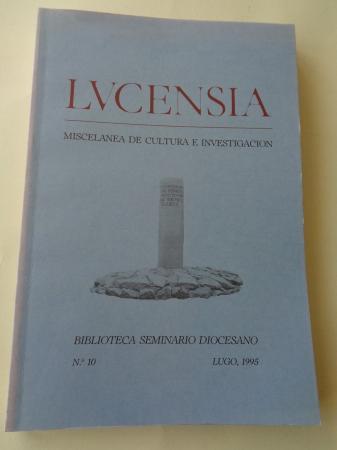LUCENSIA. Miscelánea de cultura e investigación. Biblioteca Seminario Diocesano. Nº 10 - Lugo, 1995