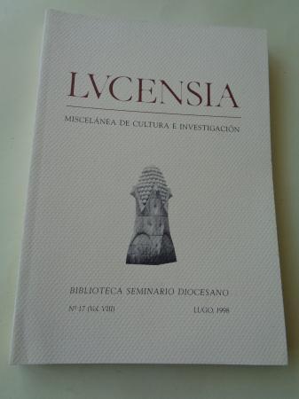 LUCENSIA. Miscelánea de cultura e investigación. Biblioteca Seminario Diocesano. Nº 17 (Vol. VIII) - Lugo, 1998
