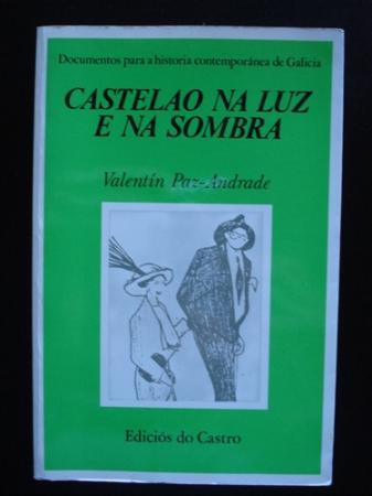 Castelao na luz e na sombra (2ª edición revisada e ampliada)