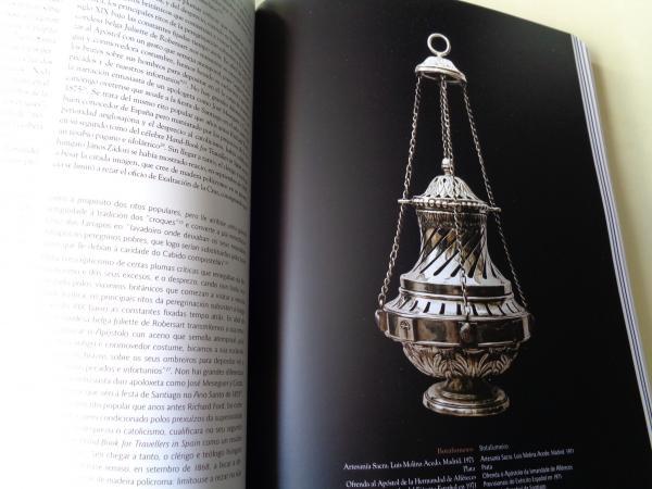 Ceremonial, fiesta y liturgia en la catedral de Santiago / Cerimonial, festa e liturxia na catedral de Santiago. Catálogo Exposición
