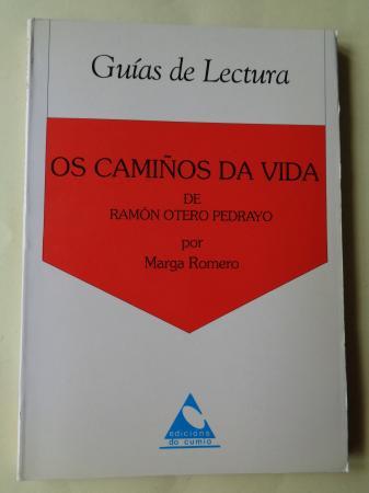 Os camiños da vida, de Ramón Otero Pedrayo. Guía de lectura
