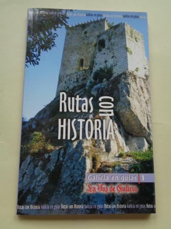 Rutas con historia (Galicia). Textos en castellano