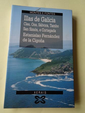 Illas de Galicia. Cíes, Ons, Sálvora, Tambo, San Simón e Cortegada