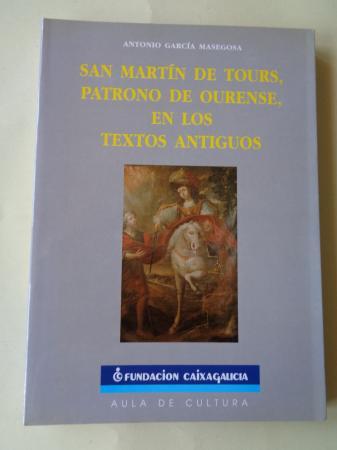 San Martín de Tours, patrono deourense, en los textos antiguos