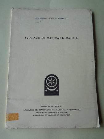 El arado de madera en Galicia. Separata de Gallaecia 3/4