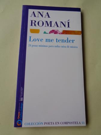 Love me tender. 24 pezas mínimas para unha caixa de música