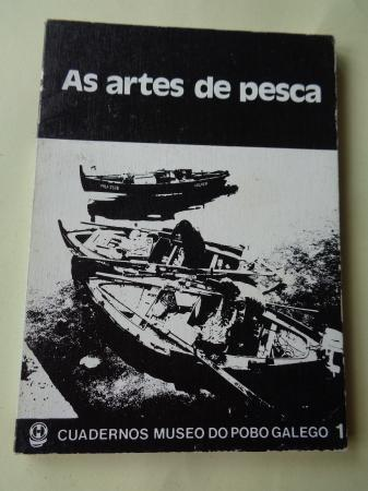 As artes da pesca. Cuadernos Museo do Pobo Galego, nº 1