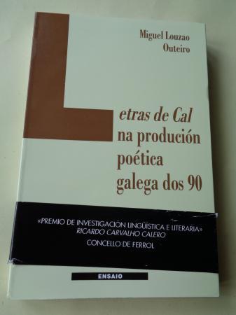 Letras da Cal na produción poética galega dos 90