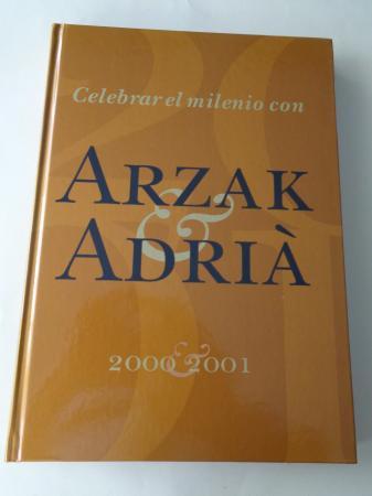 Celebrar el milenio con Arzak y Adriá. 2000-2001. Recetario