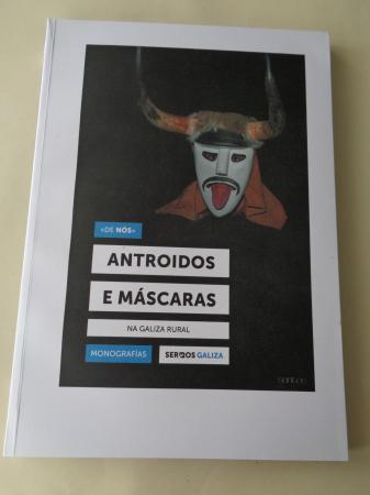 Antroido e Máscaras na Galiza rural