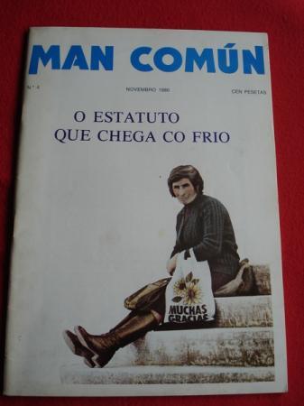 MAN COMÚN. Revista galega mensual de información xeral. Número 4- Novembro 1980